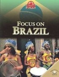 9781439534762: Focus on Brazil (World in Focus)