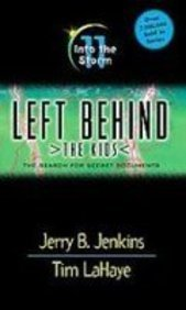 Into the Storm (Left Behind the Kids) (1439535523) by Jerry B. Jenkins; Tim F. LaHaye; Chris Fabry
