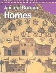 9781439537299: Ancient Roman Homes (People in the Past)