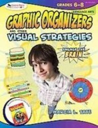 9781439541340: Graphic Organizers and Other Visual Strategies Language Arts Grades 6-8 (Engage the Brain)
