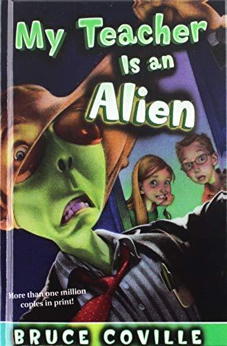 My Teacher Is an Alien (My Teachers Books) (9781439541463) by Bruce Coville