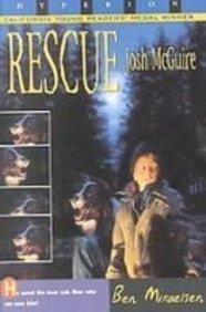 Rescue Josh Mcguire: Mikaelsen, Ben