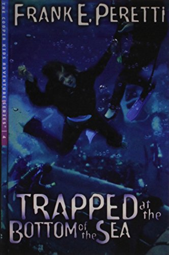 Trapped at the Bottom of the Sea (9781439545492) by Frank E. Peretti