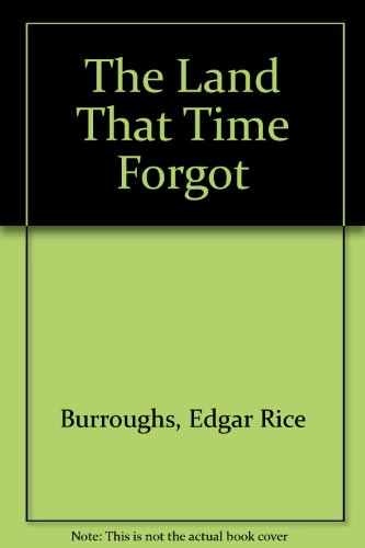 9781439546864: The Land That Time Forgot