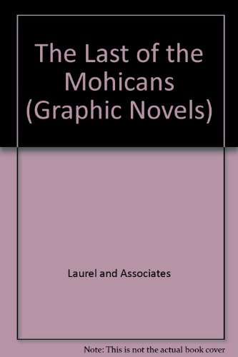 The Last of the Mohicans (Graphic Novels)