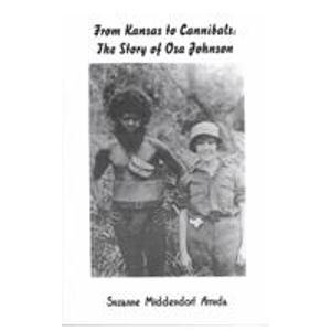 9781439547212: From Kansas to Cannibals: The Story of Osa Johnson (Avisson Young Adult Series)