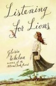 Listening for Lions (1439547750) by Gloria Whelan