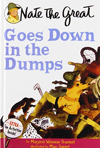 Nate the Great Goes Down in the Dumps: Sharmat, Marjorie Weinman