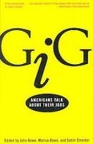 9781439549193: Gig: Americans Talk About Their Jobs