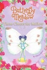 9781439549643: Three Cheers for Mallow! (Butterfly Meadow)
