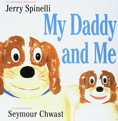 9781439550243: My Daddy and Me