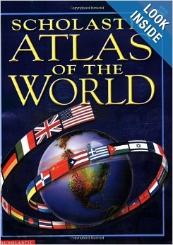 Scholastic Atlas of the World: Steele, Philip, Walker, Jane