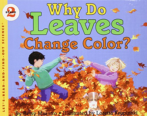 Why Do Leaves Change Color? (Let's-Read-and-Find-Out Science, Stage 2): Maestro, Betsy