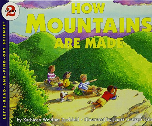 How Mountains Are Made (Let's-Read-and-Find-Out Science) (1439553424) by Kathleen Weidner Zoehfeld