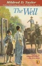 The Well: David's Story: Taylor, Mildred D.