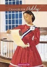 Changes for Addy: A Winter Story (Americna Girls Collection): Porter, Connie