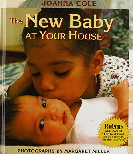The New Baby at Your House: Cole, Joanna