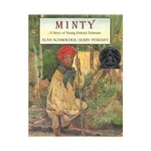 9781439553985: Minty: A Story of Young Harriet Tubman