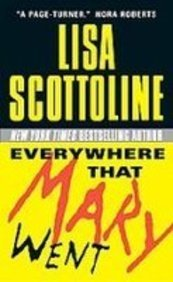 Everywhere That Mary Went (1439554277) by Lisa Scottoline
