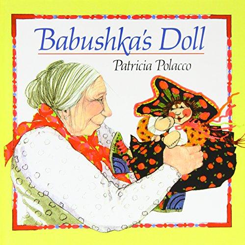 Babushka's Doll (Aladdin Picture Books): Patricia Polacco