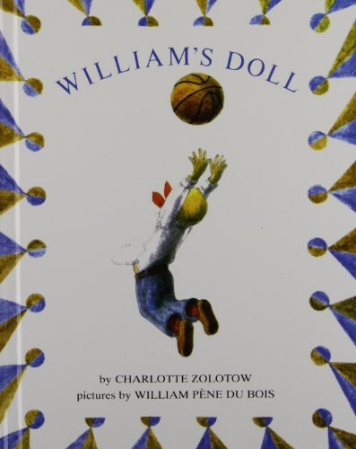 William's Doll (Jp 067) (1439555281) by Charlotte Zolotow; William Pene Du Bois