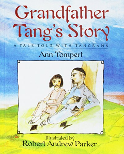 Grandfather Tang's Story (Dragonfly Books): Ann Tompert
