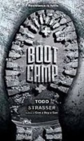 Boot Camp: Strasser, Todd