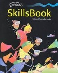 Writer's Express: Skills Book, Level 5 (1439556237) by Kemper, Dave; Nathan, Ruth; Sebranek, Patrick