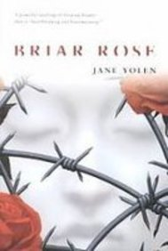 Briar Rose: Yolen, Jane