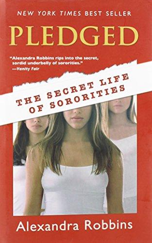 9781439558218: Pledged: The Secret Life of Sororities