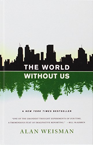 9781439560242: The World Without Us