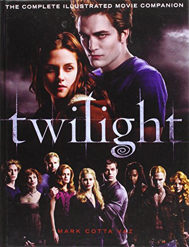 9781439562727: Twilight: The Complete Illustrated Movie Companion