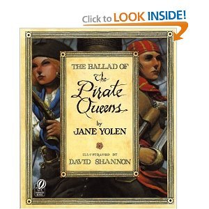 The Ballad of the Pirate Queens (1439564167) by Jane Yolen