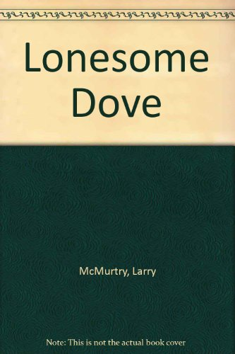 Lonesome Dove (1439564272) by Larry McMurtry