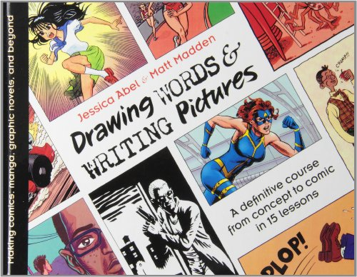 9781439564981: Drawing Words and Writing Pictures: Making Comics from Manga to Graphic Novels
