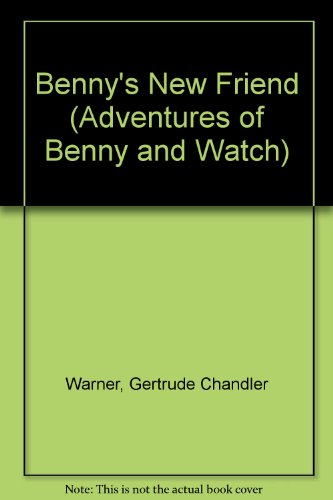 9781439567142: Benny's New Friend (Adventures of Benny and Watch)