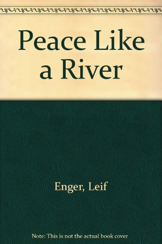 9781439568583: Peace Like a River