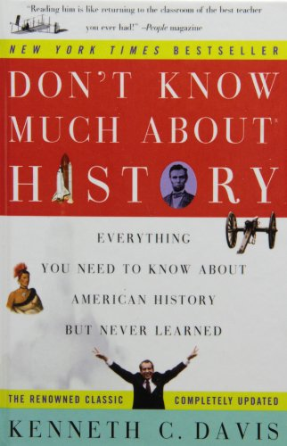 9781439568774: Don't Know Much About History: Everything You Need to Know About American History but Never Learned