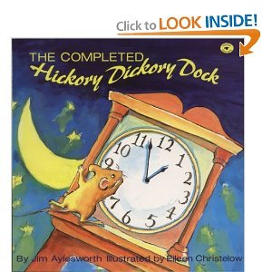 The Completed Hickory Dickory Dock: Jim Aylesworth