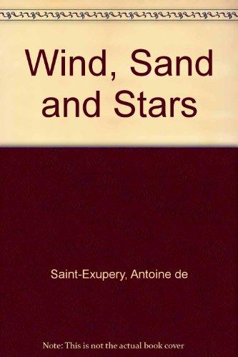 9781439571132: Wind, Sand and Stars