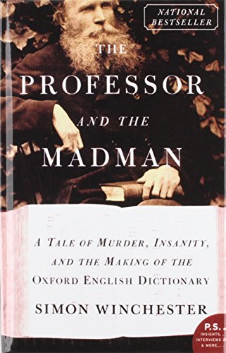 9781439571200: The Professor and the Madman: A Tale of Murder, Insanity, and the Making of the Oxford English Dictionary