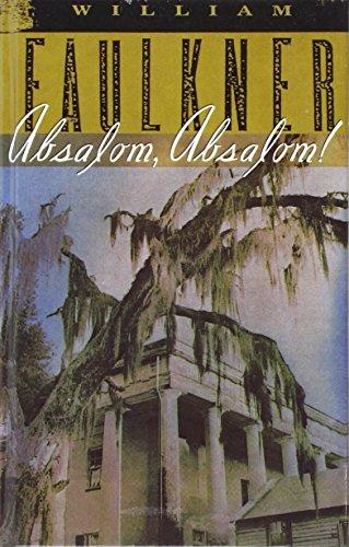 9781439571231: Absalom, Absalom!: The Corrected Text
