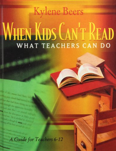 9781439573884: When Kids Can't Read, What Teachers Can Do: A Guide for Teachers, 6-12