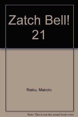 9781439575871: Zatch Bell! 21