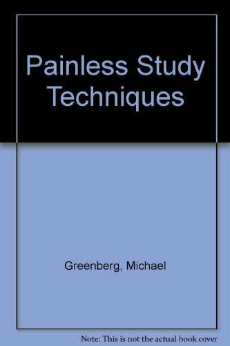 9781439576045: Painless Study Techniques