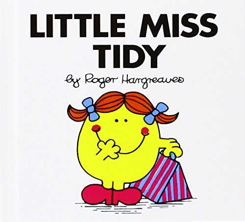 Little Miss Tidy (Mr. Men and Little Miss): Hargreaves, Roger
