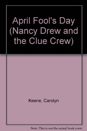 9781439577790: April Fool's Day (Nancy Drew and the Clue Crew)