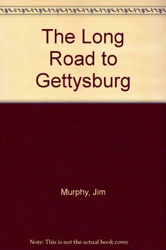 9781439579060: The Long Road to Gettysburg