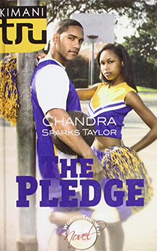 The Pledge (Kimani Tru): Taylor, Chandra Sparks