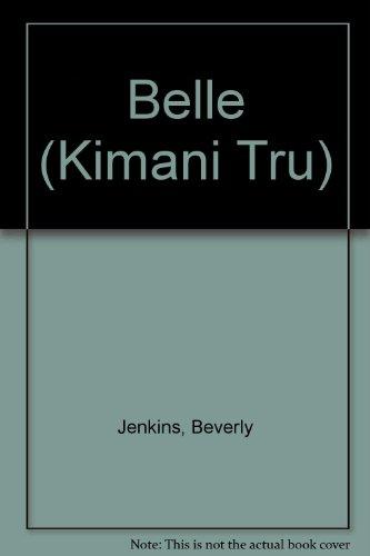 9781439579527: Belle (Kimani Tru)